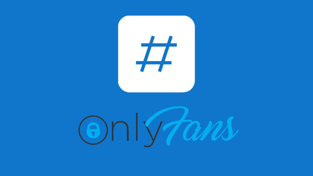 les # sur onlyfans